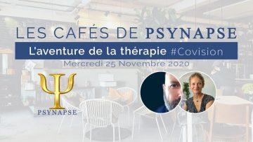 L'aventure de la thérapie Covision 2.4
